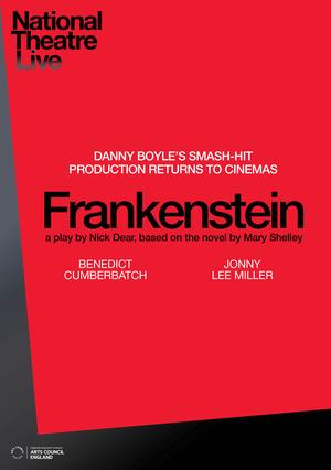 National Theatre: Frankenstein  (version Cumberbatch as Creature)