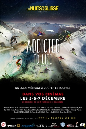 Nuit de la Glisse - Addicted to Life